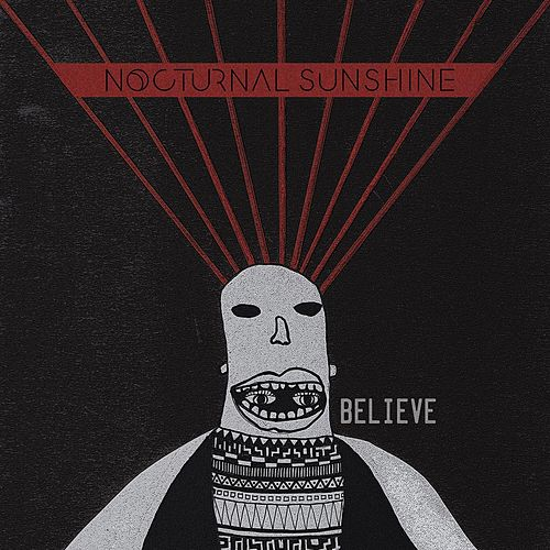 Believe (Remixes) by Nocturnal Sunshine