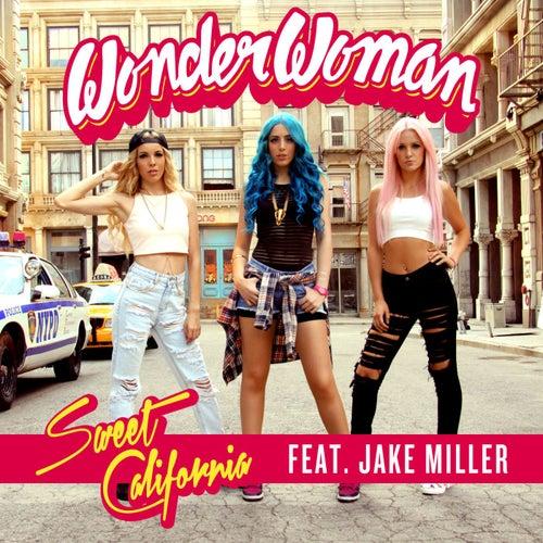 Wonderwoman (feat. Jake Miller) by Sweet California