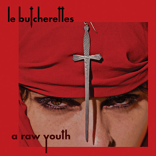 A Raw Youth by Le Butcherettes