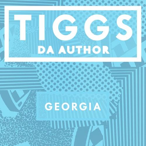 Georgia by Tiggs Da Author