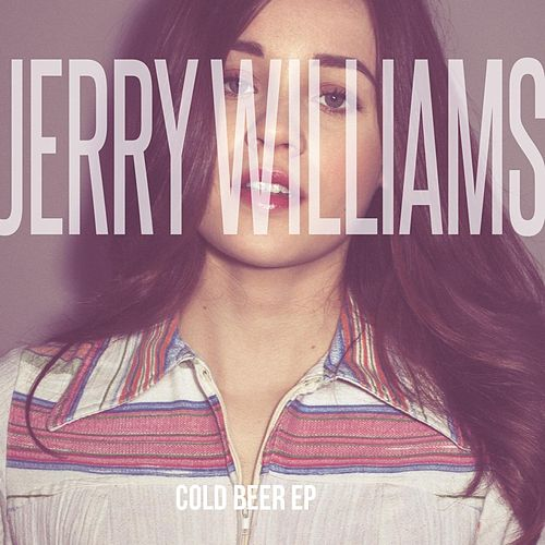 Cold Beer EP de Jerry Williams
