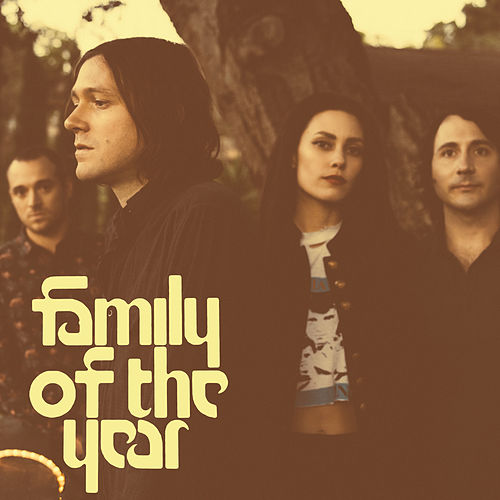 Family Of The Year van Family of the Year