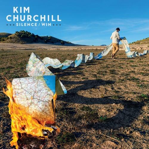 Silence/Win by Kim Churchill