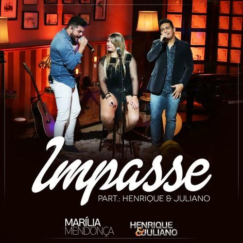 Impasse by Marília Mendonça