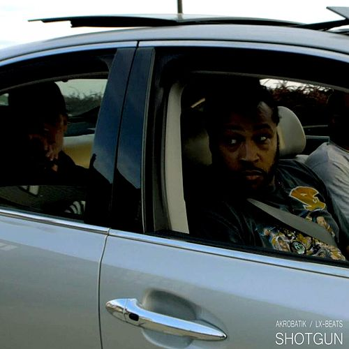 Shotgun by Akrobatik