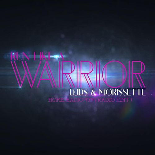 Run Like a Warrior Home Radio 97.9 (Radio Edit) von DJDS
