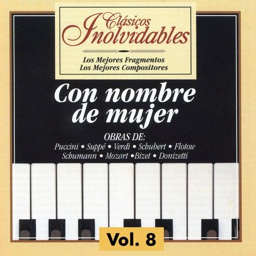 Clásicos Inolvidables Vol. 8, Con Nombre de Mujer de Various Artists