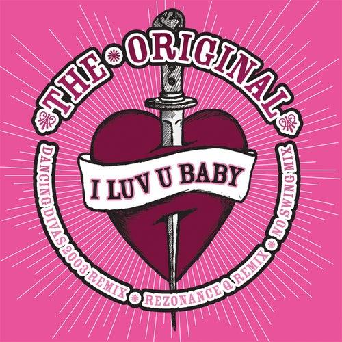 I Luv U Baby fra The Original