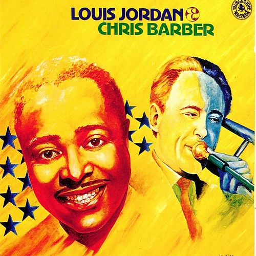 Louis Jordan & Chris Barber by Louis Jordan