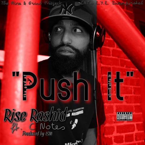 Push It (feat. C Notes) de Rise Rashid