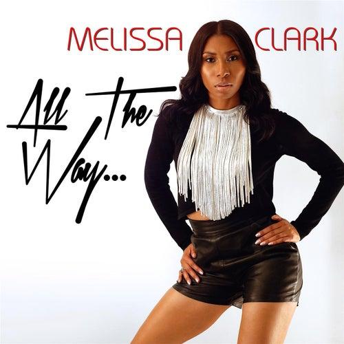 All the Way... de Melissa Clark