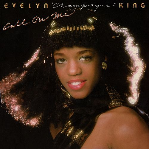 Call on Me (Deluxe Edition) de Evelyn Champagne King