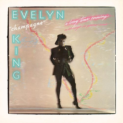 A Long Time Coming (Deluxe Edition) de Evelyn Champagne King