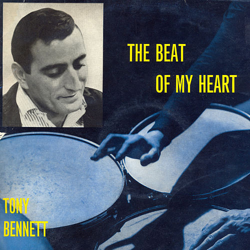 The Beat of My Heart de Tony Bennett