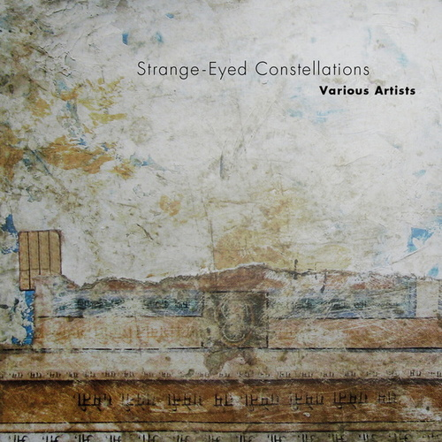Strange-Eyed Constellations by Various Artists