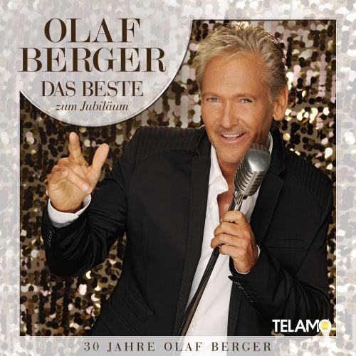 Das Beste zum Jubiläum - 30 Jahre Olaf Berger de Olaf Berger