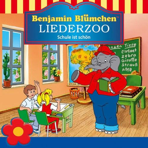 Benjamin Blümchen Liederzoo: Schule ist schön von Benjamin Blümchen