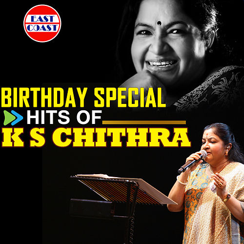 Birthday Special Hits of K. S. Chithra by K. S. Chithra