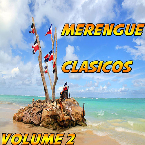 Merengues Clasicos Vol 2 by Various Artists