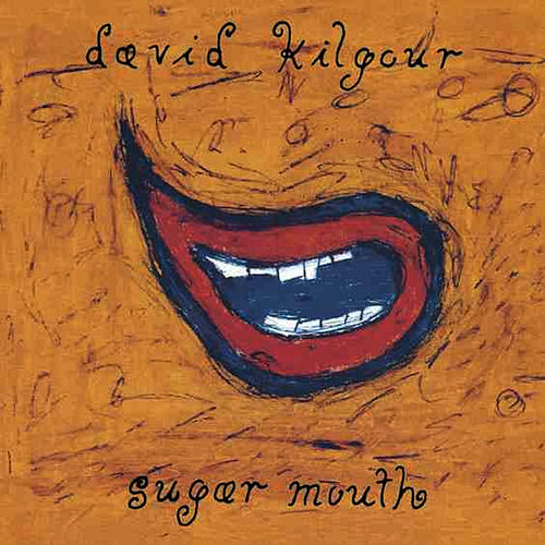 Sugar Mouth by David Kilgour