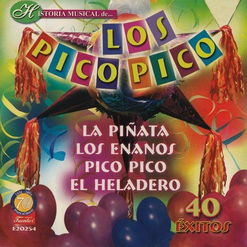 Historia Músical - 40 Éxitos de Los Pico Pico