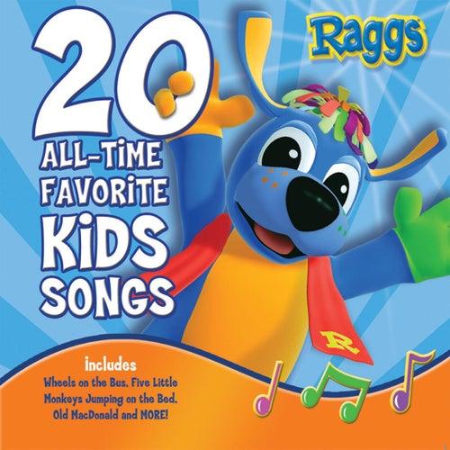 20 All-Time Favorite Kids Songs de Raggs