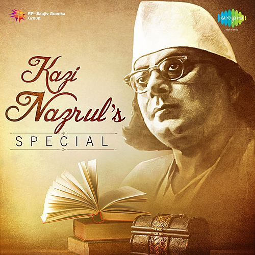 Kazi Nazrul's Special by Various Artists