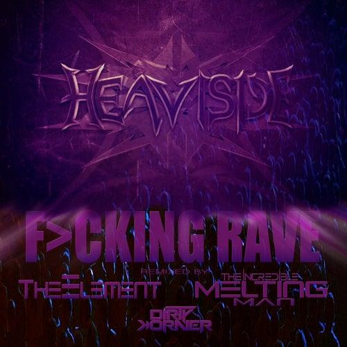 F>cking Rave de Heaviside