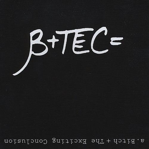 B+Tec by Bitch