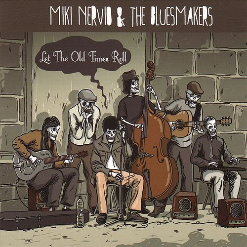 Let the Old Times Roll de Miki Nervio