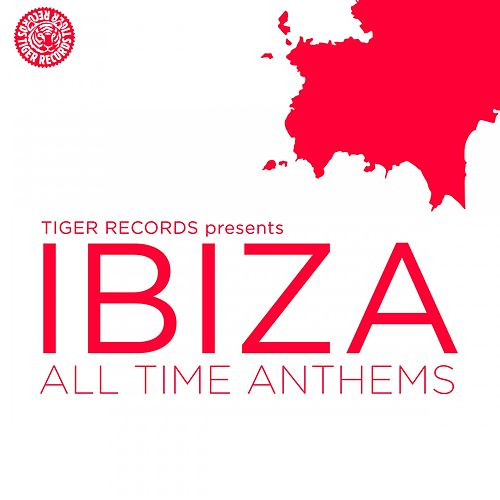 Ibiza All Time Anthems von Various Artists