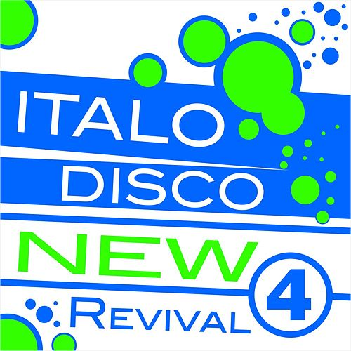 Italo Disco New Revival Volume 4 by Various Artists