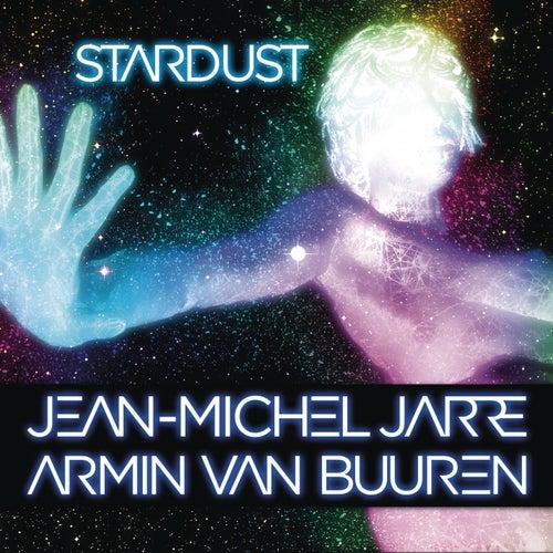 Stardust de Jean-Michel Jarre & Armin Van Buuren