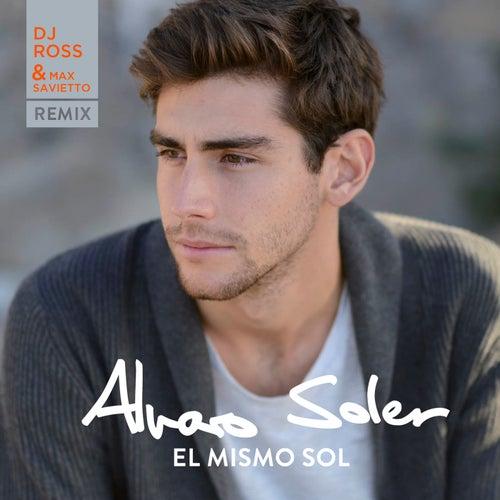 El Mismo Sol (DJ Ross & Max Savietto Remix) de Alvaro Soler