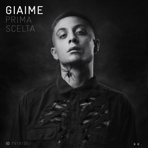 Prima Scelta by Giaime