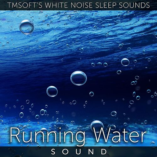 Running Water Sound by Tmsoft's White Noise Sleep Sounds