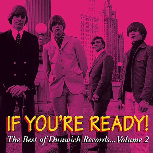If You're Ready! The Best of Dunwich Records, Vol. 2 von Various Artists