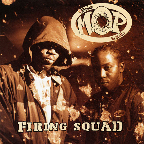 Firing Squad by M.O.P.