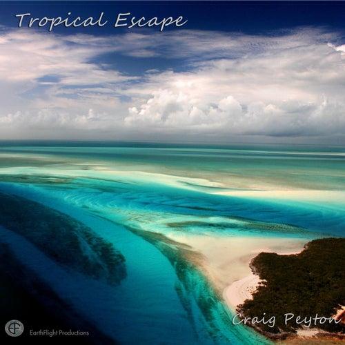 Tropical Escape by Craig Peyton