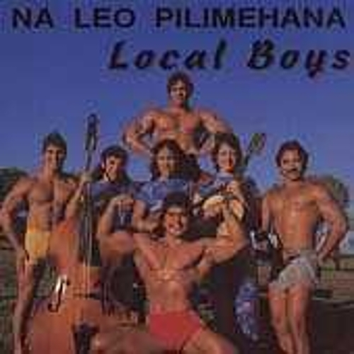 Local Boys by Na Leo Pilimehana