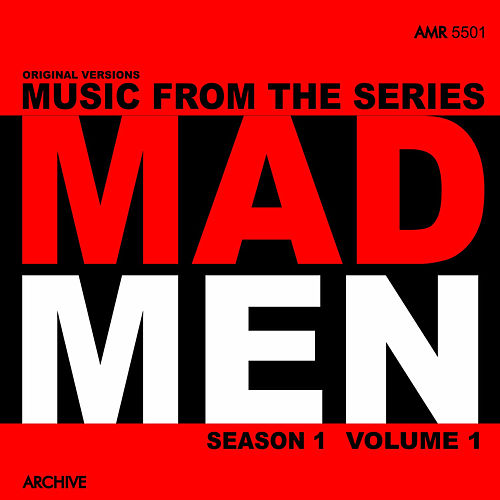 Music from the Series Mad Men Season 1, Vol. 1 by Various Artists
