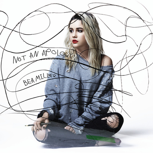 Not An Apology by Bea Miller
