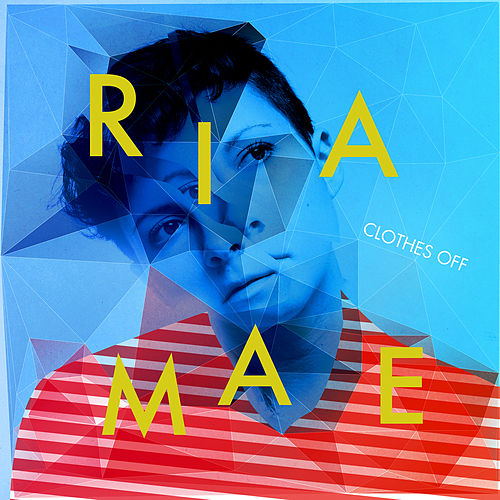 Clothes Off (Single Version) van Ria Mae