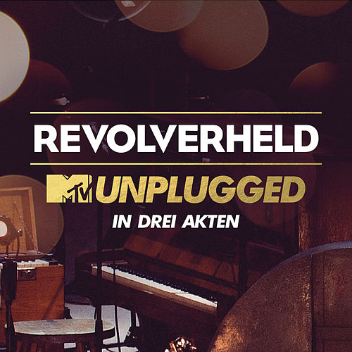 MTV Unplugged in drei Akten de Revolverheld