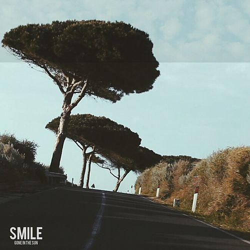 Smile - Single by Gone in the Sun