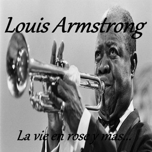 Louis Armstrong - La Vie en Rose y Mas... de Louis Armstrong