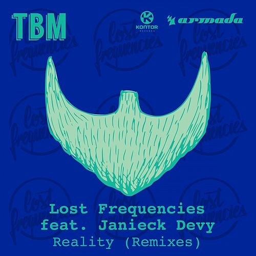 Reality von Lost Frequencies