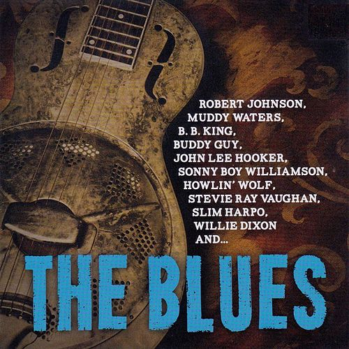 The Blues by Various Artists