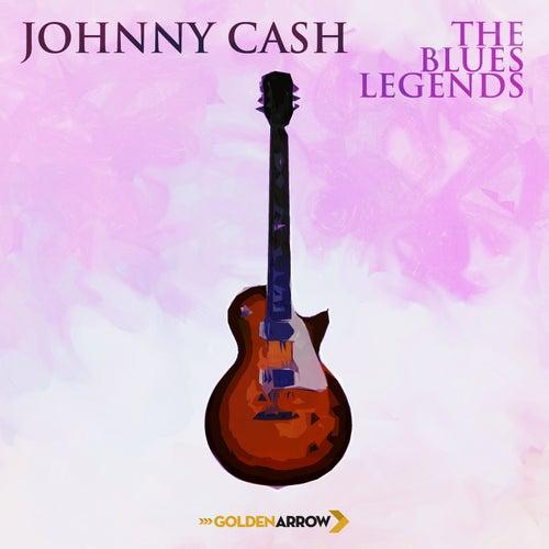 Johnny Cash - The Blues Legends de Johnny Cash