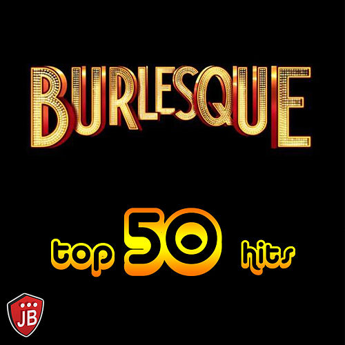 Burlesque (Top 50 Hits Original) de Various Artists